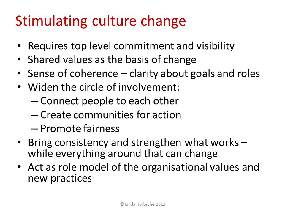 Stimulating culture change