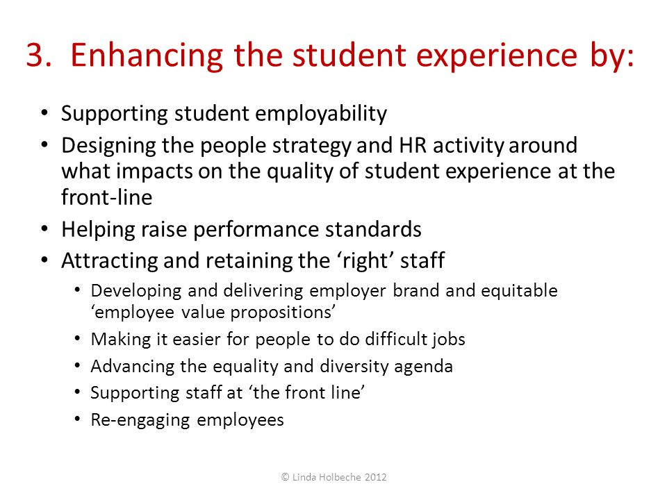 3. Enhancing the student experience by: