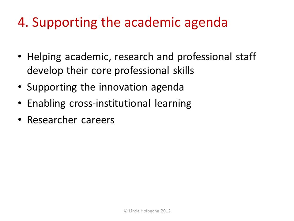 4. Supporting the academic agenda