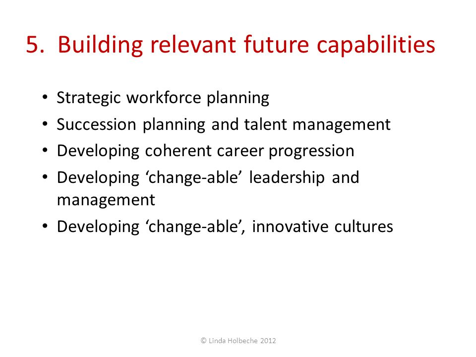5. Building relevant future capabilities