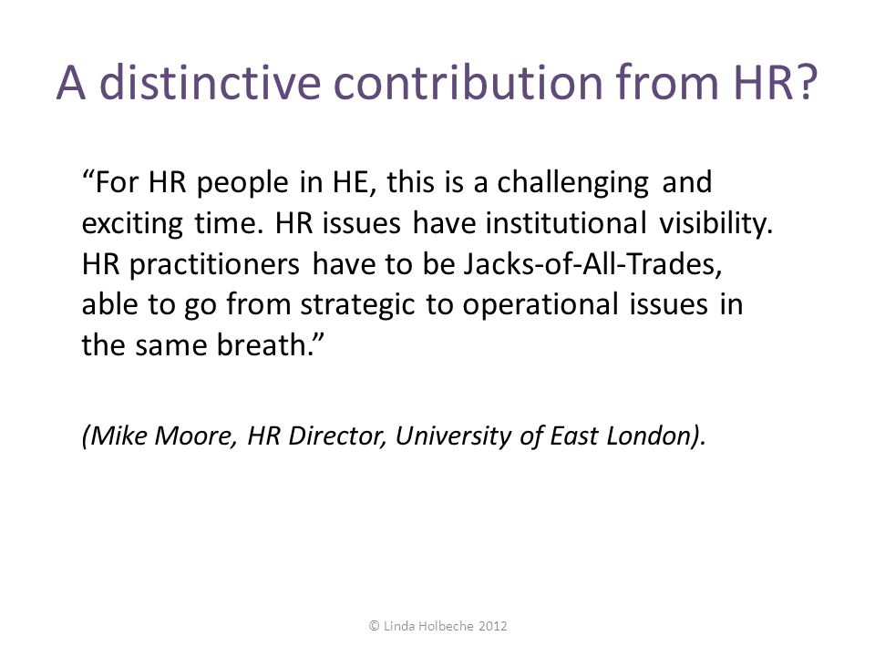 A distinctive contribution from HR