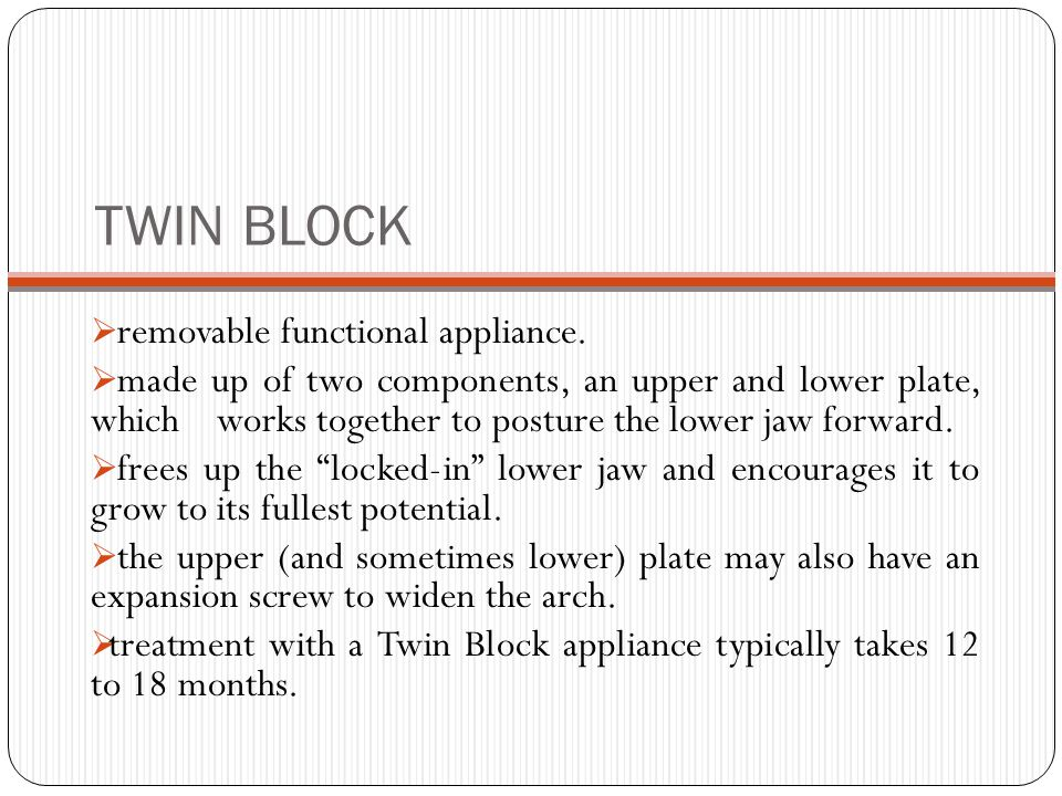 TWIN BLOCK removable functional appliance.