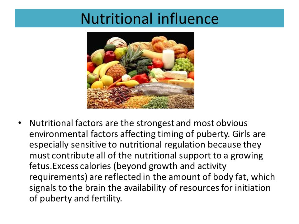 Nutritional influence