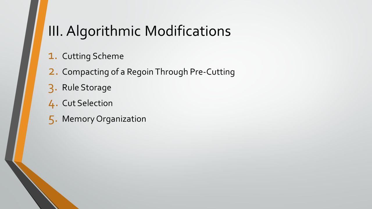 III. Algorithmic Modifications
