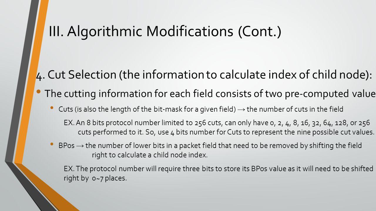 III. Algorithmic Modifications (Cont.)