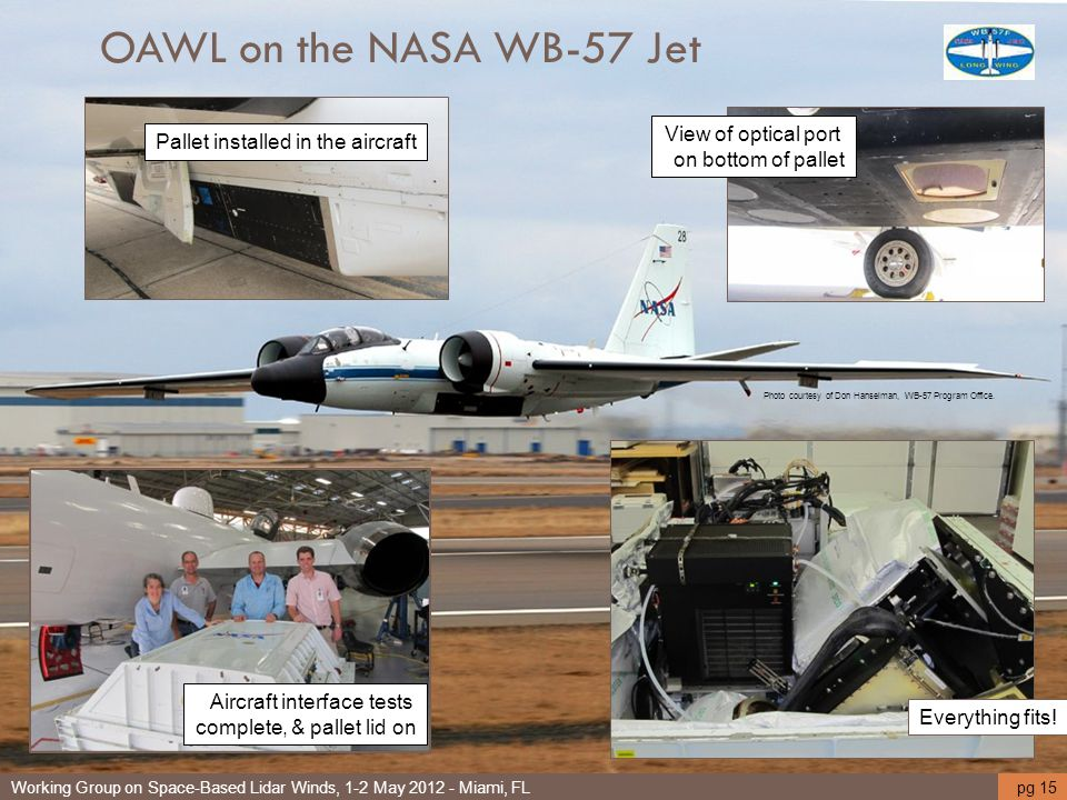 OAWL on the NASA WB-57 Jet View of optical port on bottom of pallet
