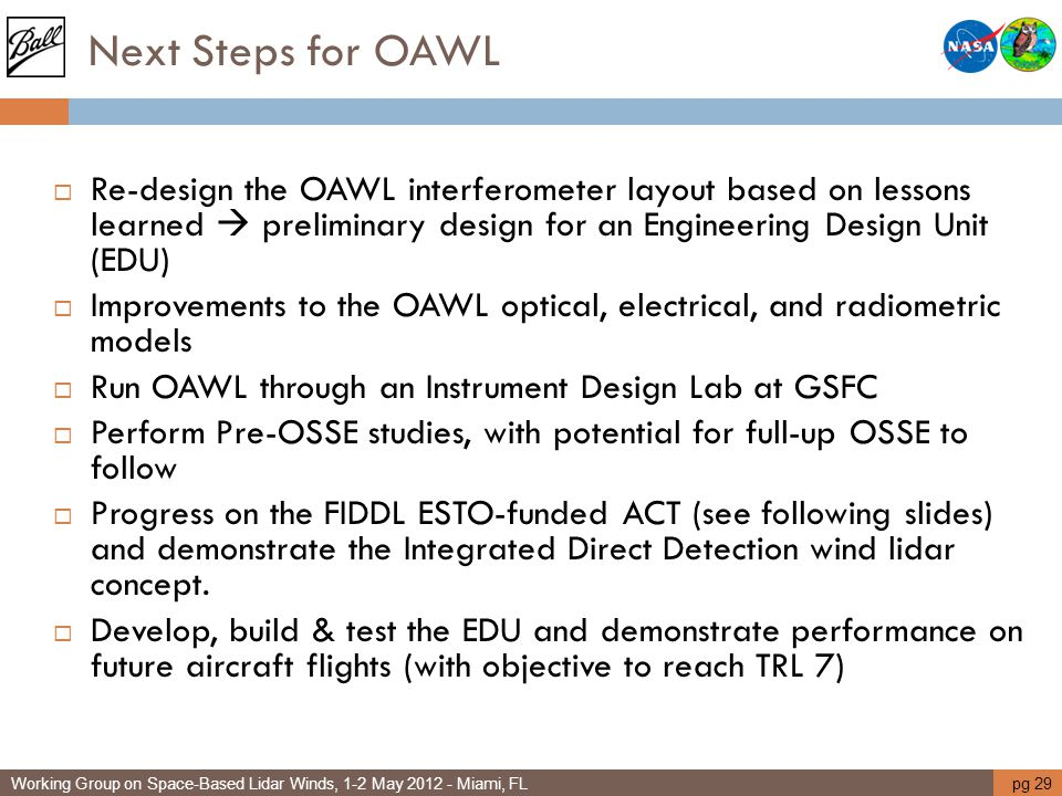 Next Steps for OAWL Re-design the OAWL interferometer layout based on lessons learned  preliminary design for an Engineering Design Unit (EDU)