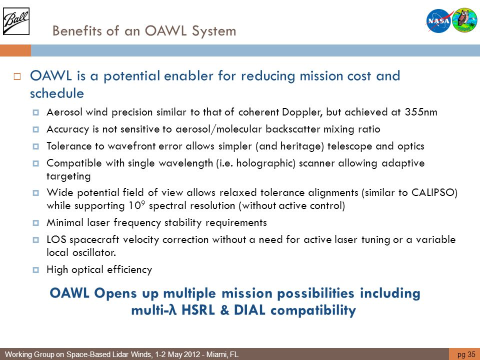 Benefits of an OAWL System