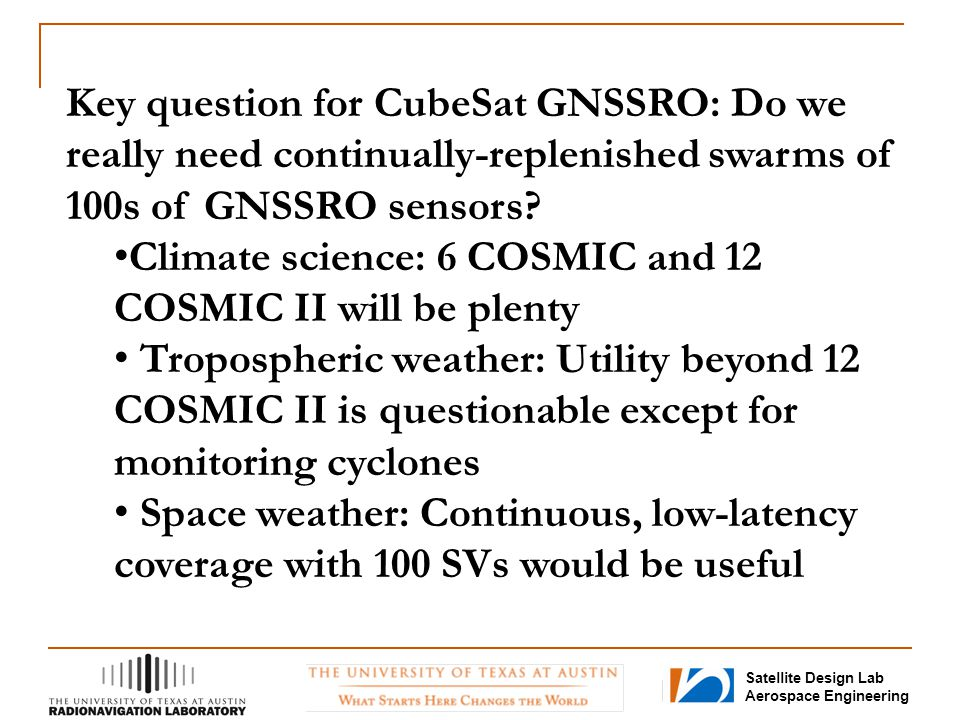 Key question for CubeSat GNSSRO: Do we really need continually-replenished swarms of 100s of GNSSRO sensors