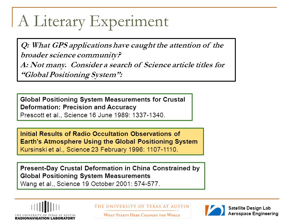 A Literary Experiment Q: What GPS applications have caught the attention of the broader science community