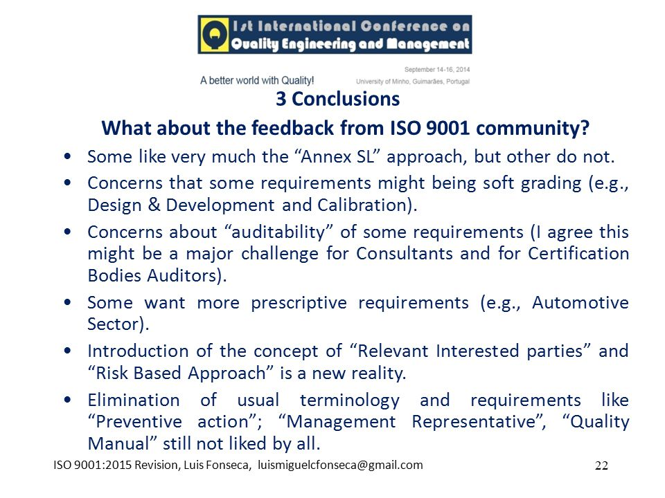 What about the feedback from ISO 9001 community