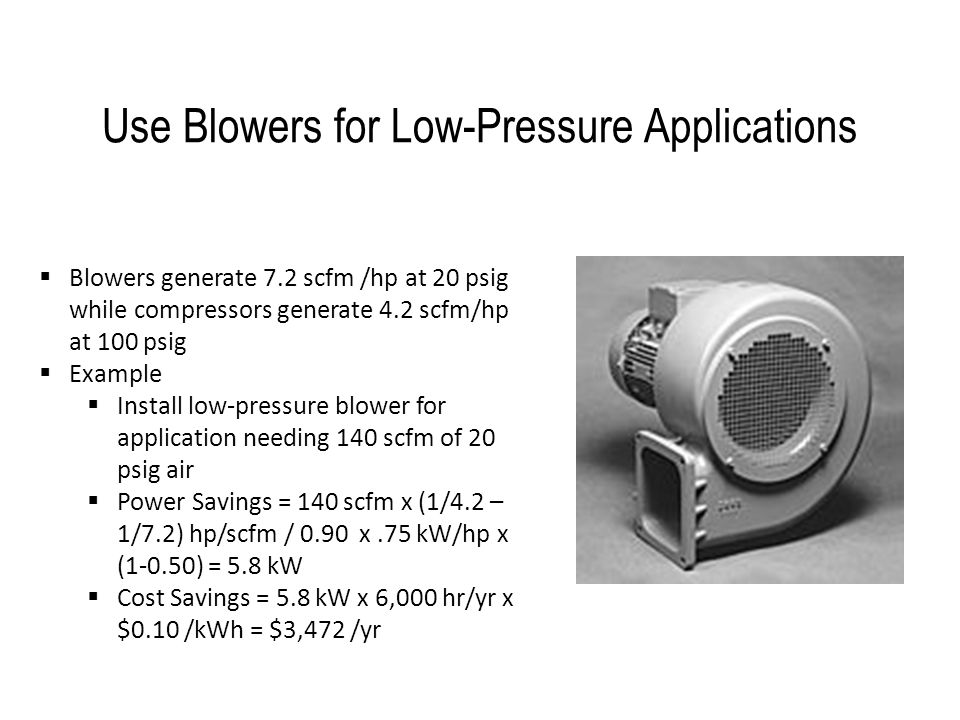 Use Blowers for Low-Pressure Applications