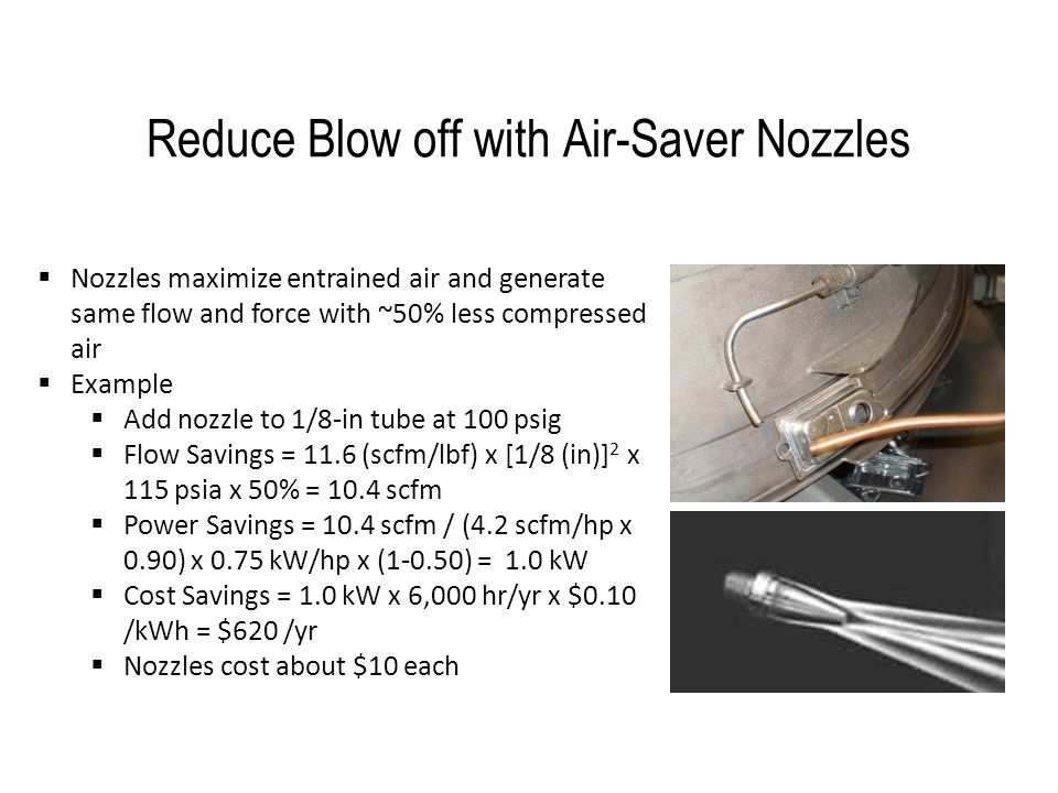 Reduce Blow off with Air-Saver Nozzles