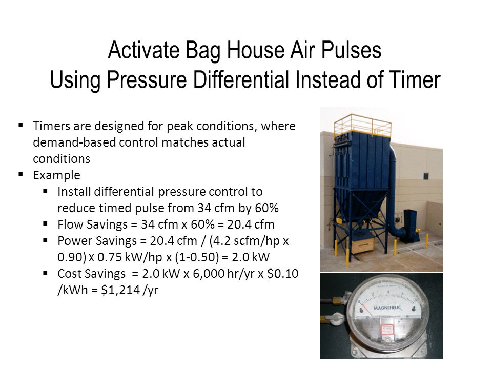 Activate Bag House Air Pulses Using Pressure Differential Instead of Timer
