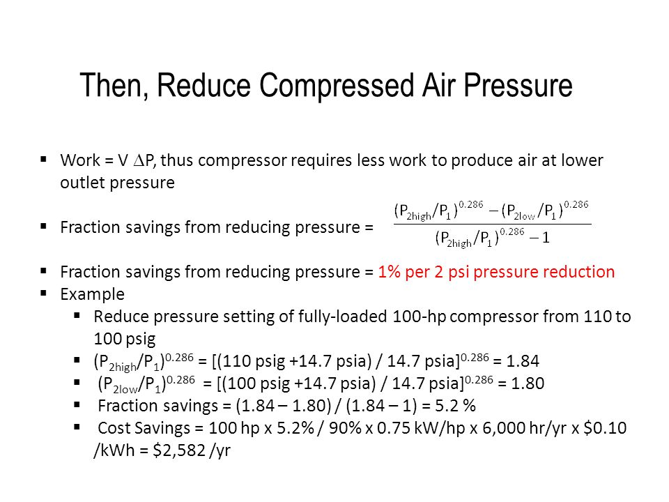 Then, Reduce Compressed Air Pressure
