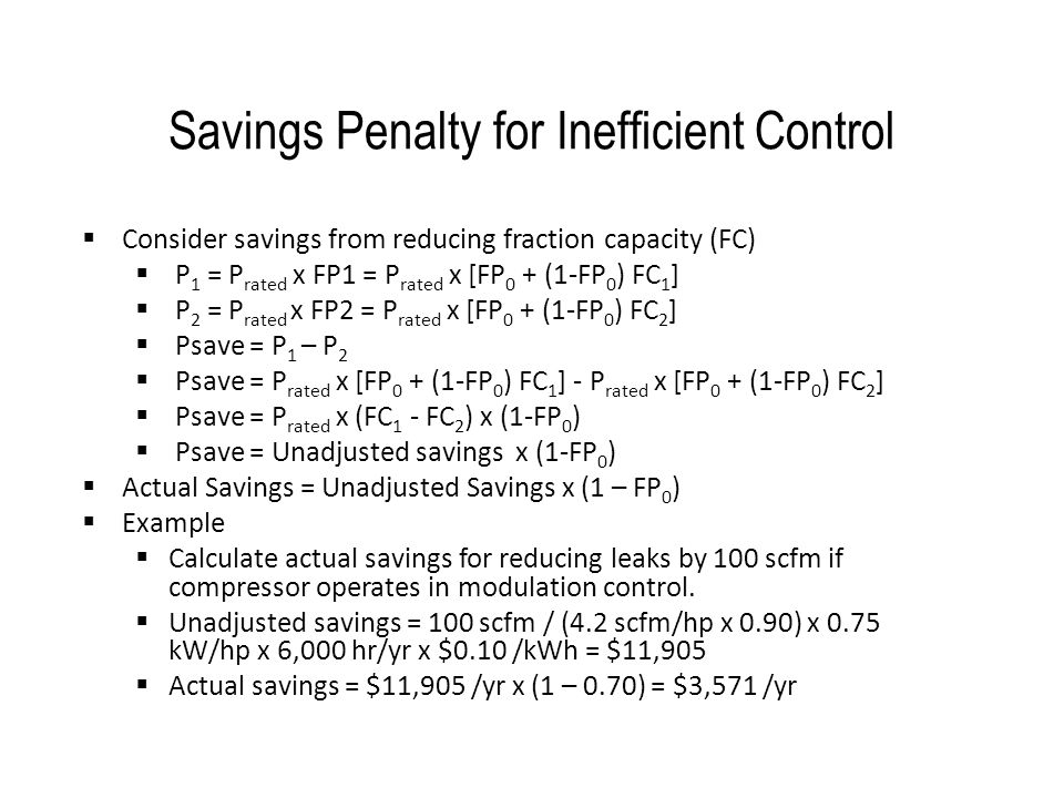 Savings Penalty for Inefficient Control