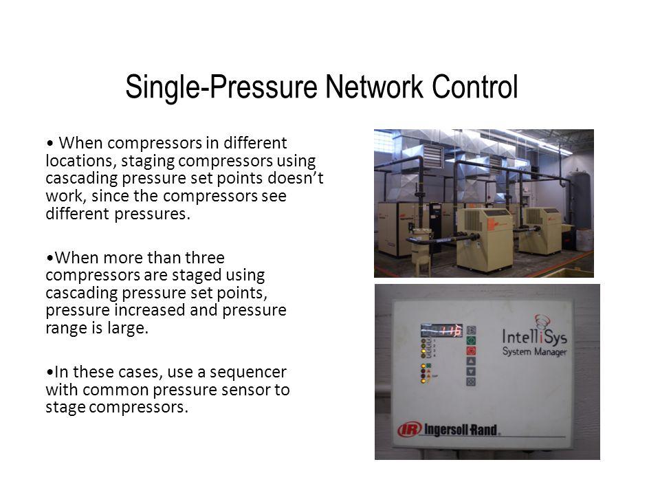 Single-Pressure Network Control