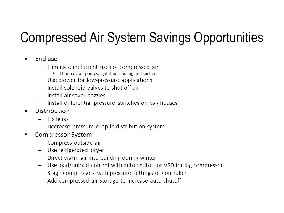 Compressed Air System Savings Opportunities
