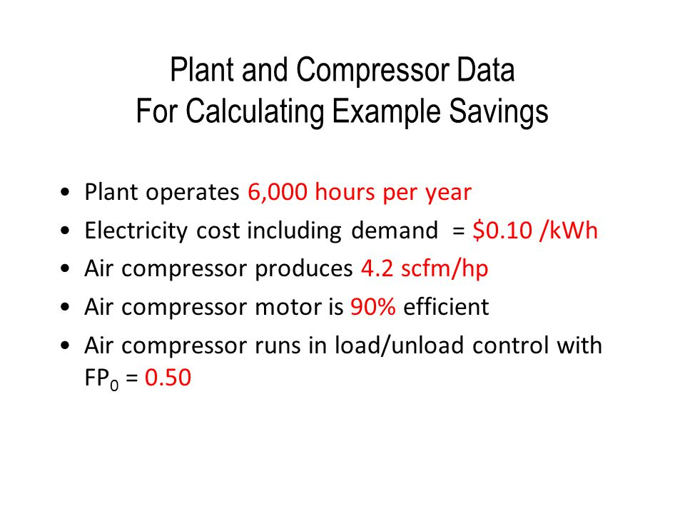 Plant and Compressor Data For Calculating Example Savings