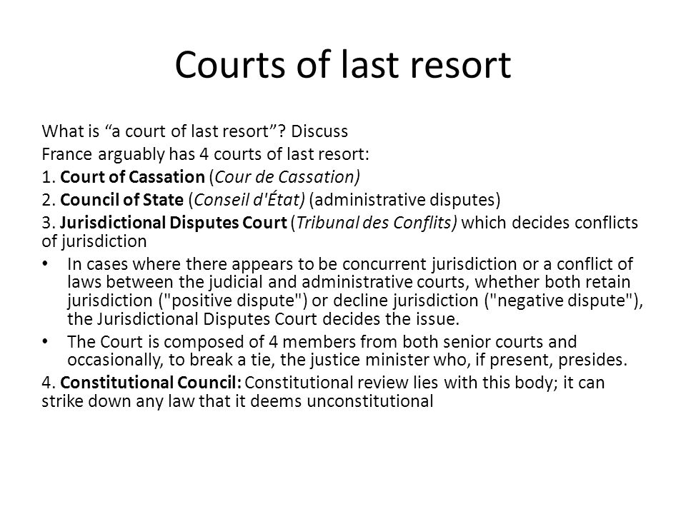 Courts of last resort What is a court of last resort Discuss