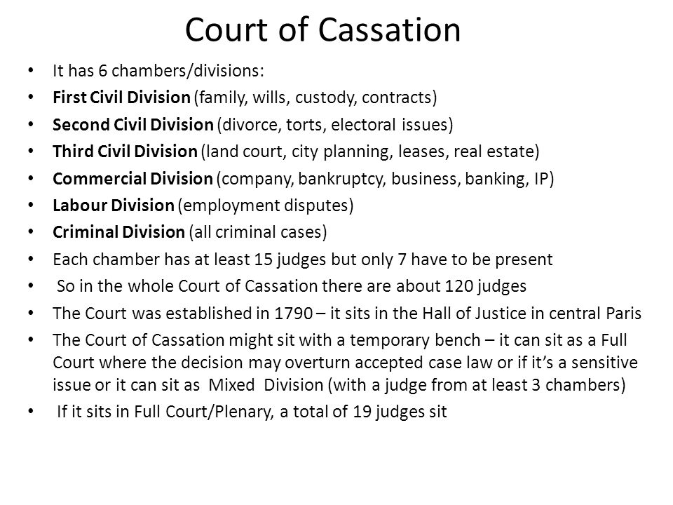 Court of Cassation It has 6 chambers/divisions: