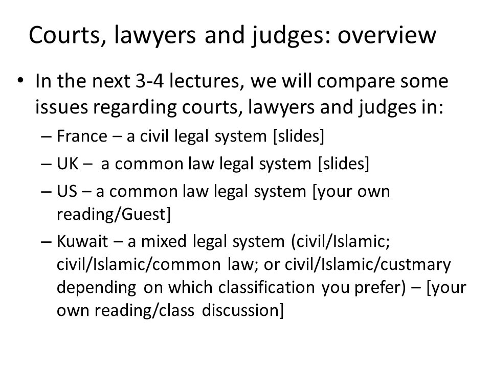 Courts, lawyers and judges: overview