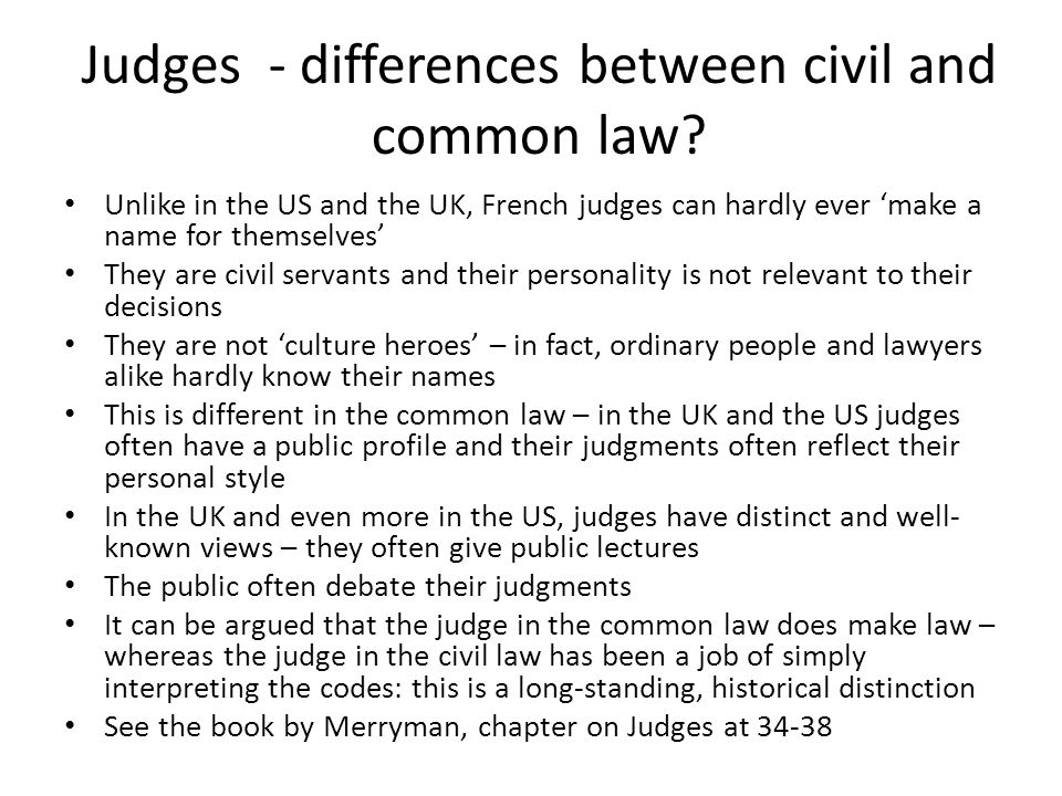Judges - differences between civil and common law