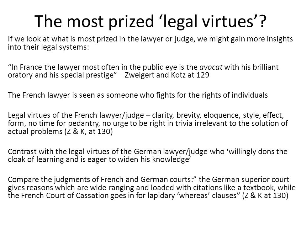 The most prized 'legal virtues'