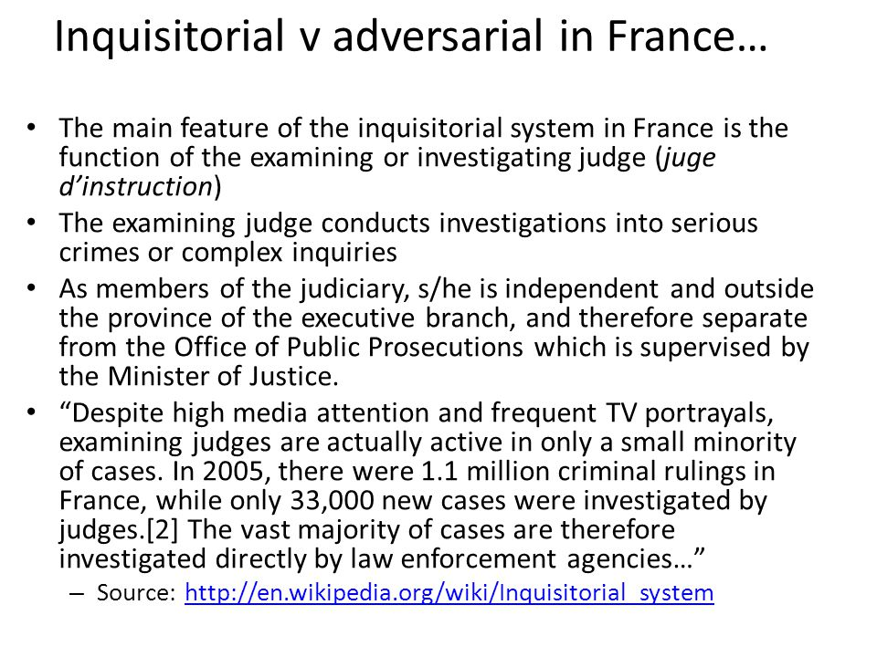 Inquisitorial v adversarial in France…