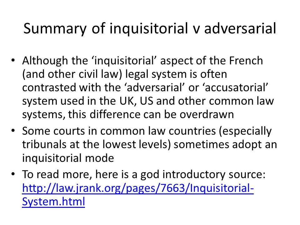 Summary of inquisitorial v adversarial