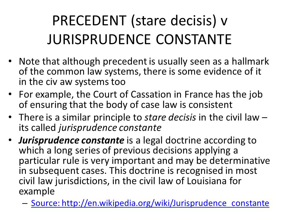 PRECEDENT (stare decisis) v JURISPRUDENCE CONSTANTE