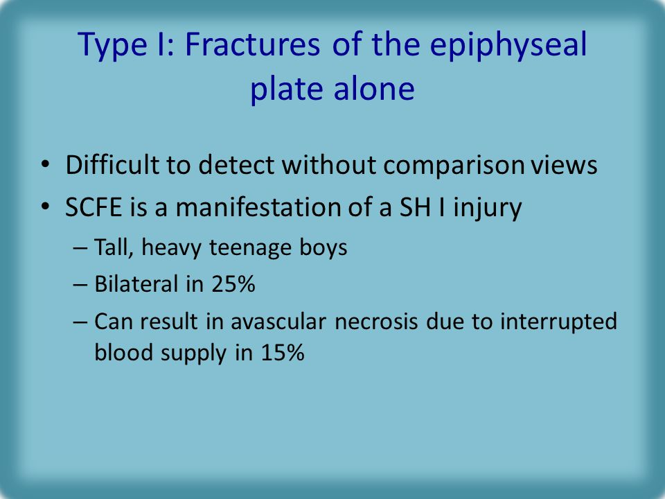 Type I: Fractures of the epiphyseal plate alone