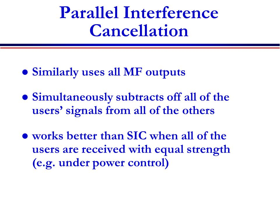 Parallel Interference Cancellation