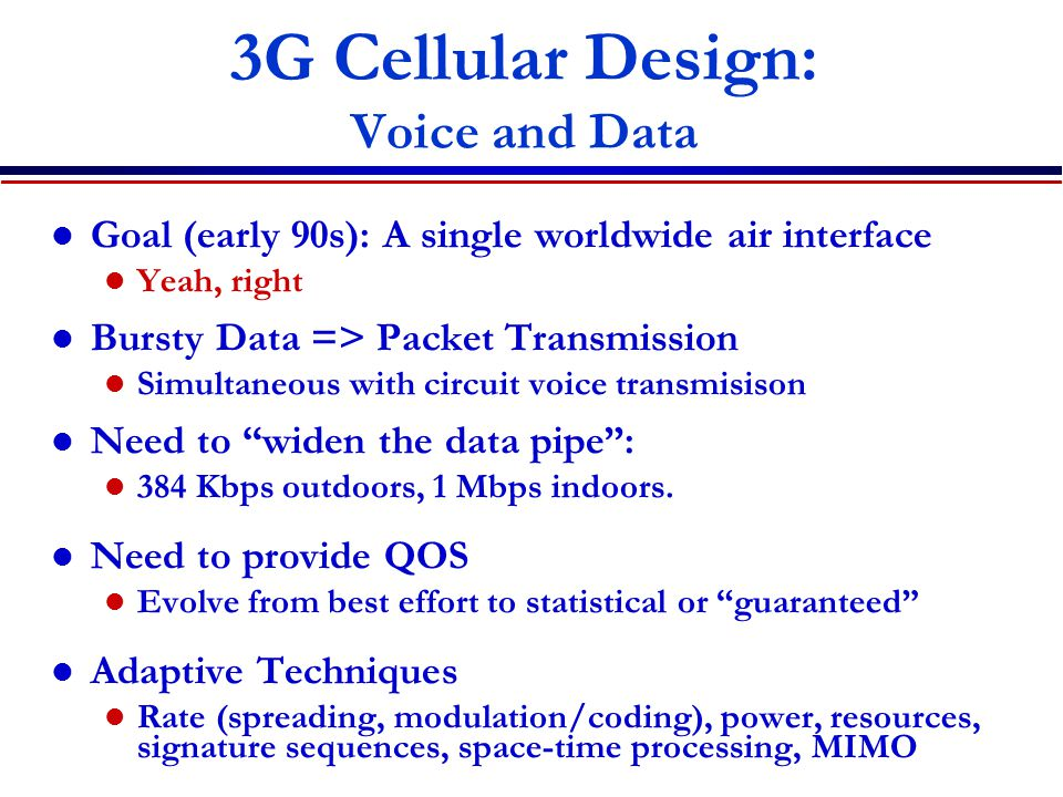 3G Cellular Design: Voice and Data