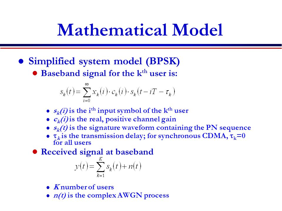 Mathematical Model Simplified system model (BPSK)