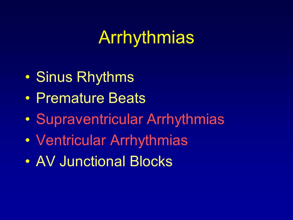 Arrhythmias Sinus Rhythms Premature Beats Supraventricular Arrhythmias