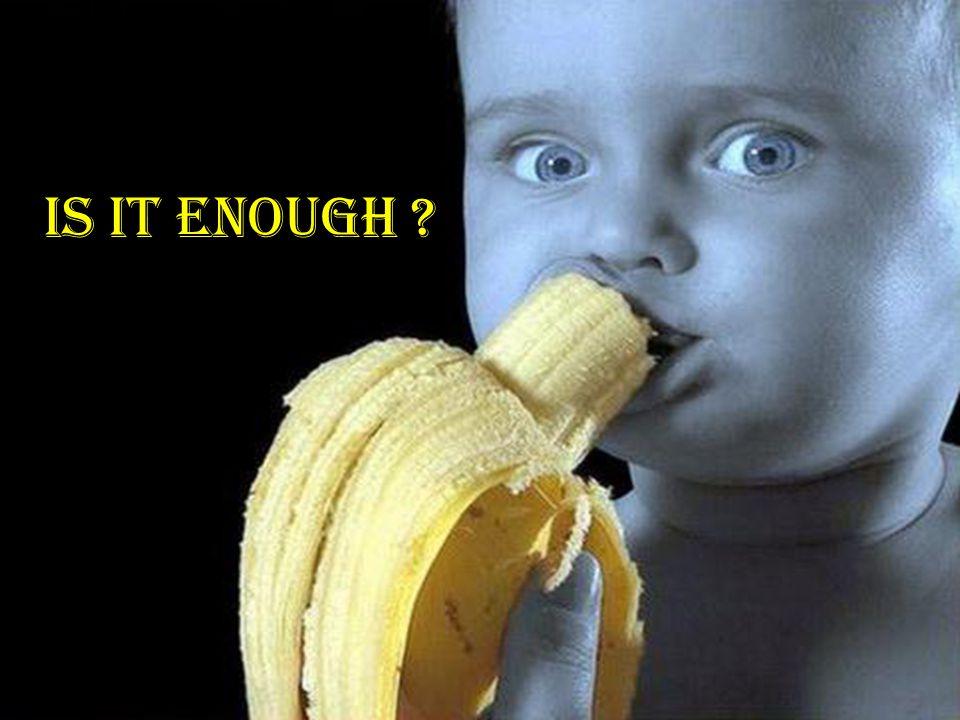 Is it enough