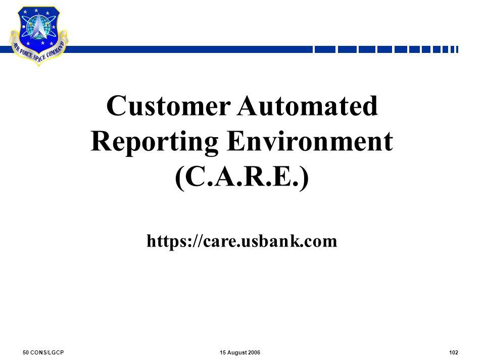 Reporting Environment (C.A.R.E.)
