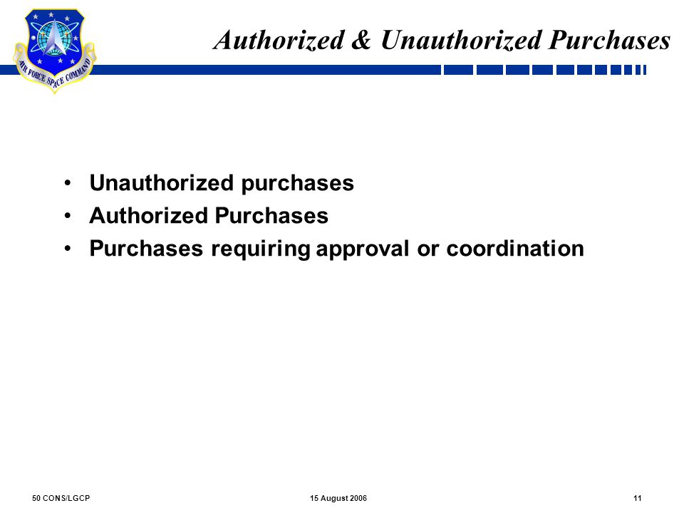 Authorized & Unauthorized Purchases