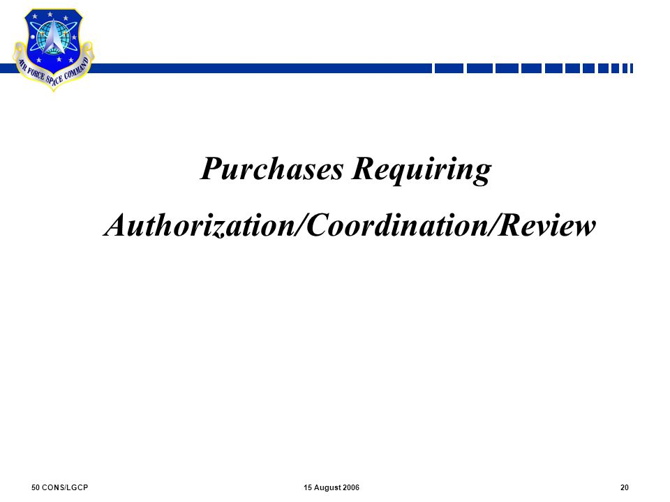 Purchases Requiring Authorization/Coordination/Review