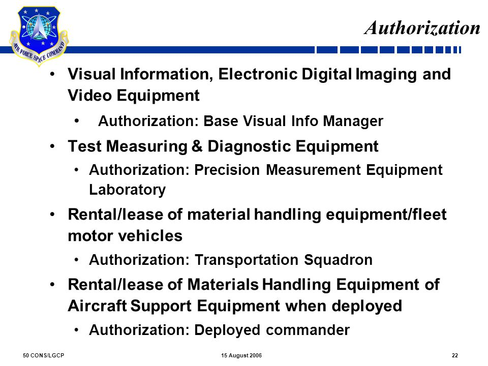 Authorization Visual Information, Electronic Digital Imaging and Video Equipment. Authorization: Base Visual Info Manager.