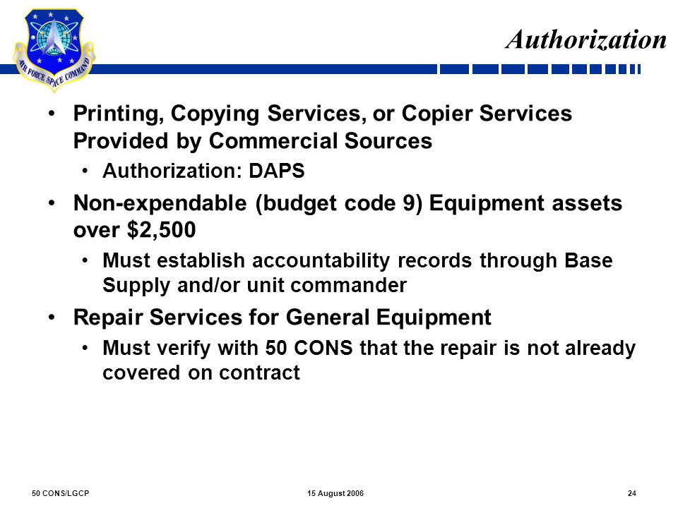 Authorization Printing, Copying Services, or Copier Services Provided by Commercial Sources. Authorization: DAPS.