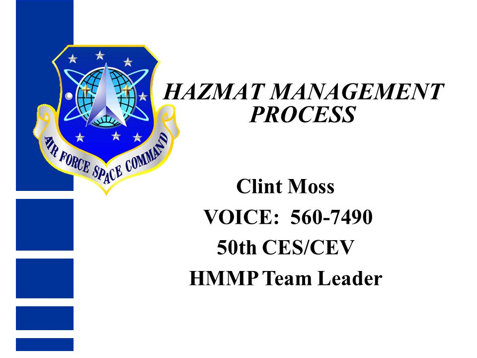 HAZMAT MANAGEMENT PROCESS