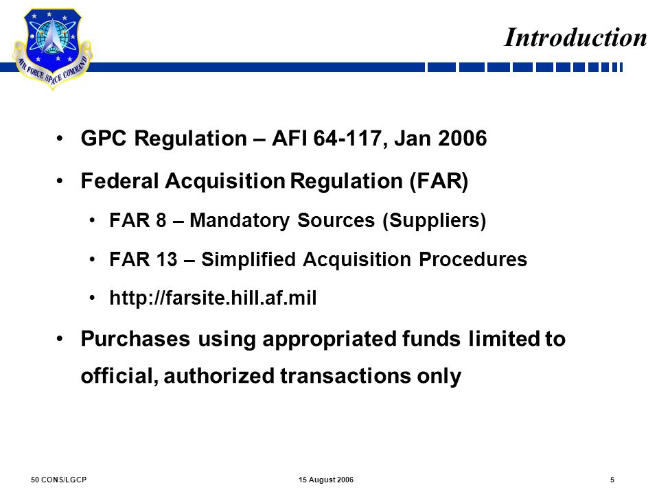 Introduction GPC Regulation – AFI 64-117, Jan 2006