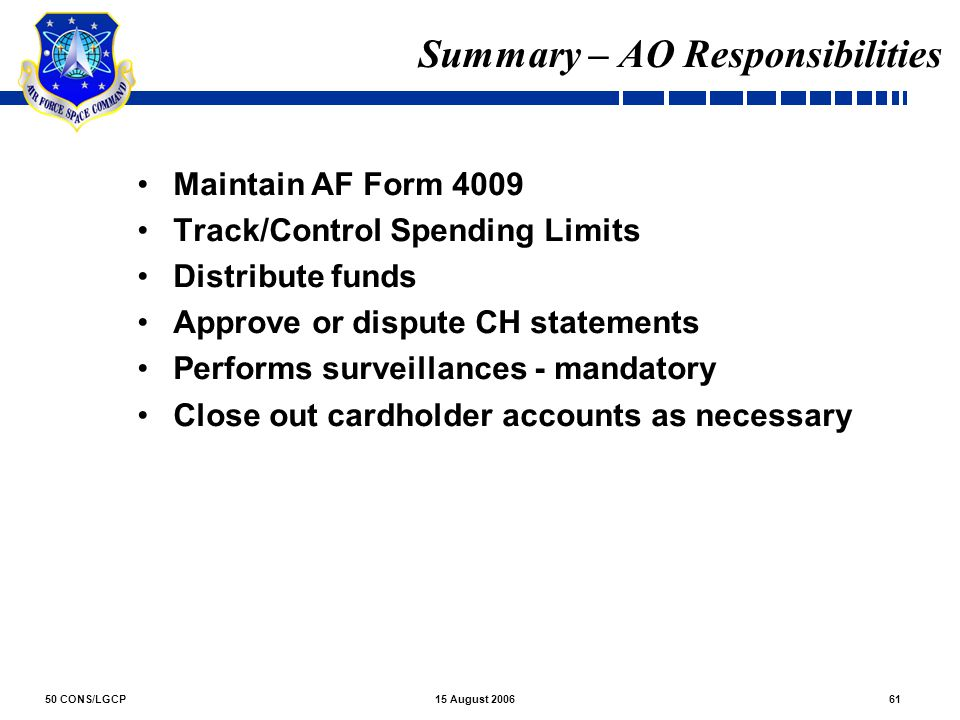 Summary – AO Responsibilities