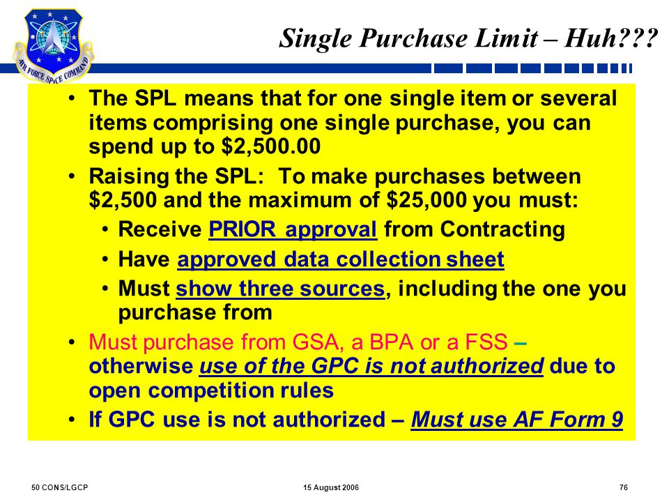 Single Purchase Limit – Huh