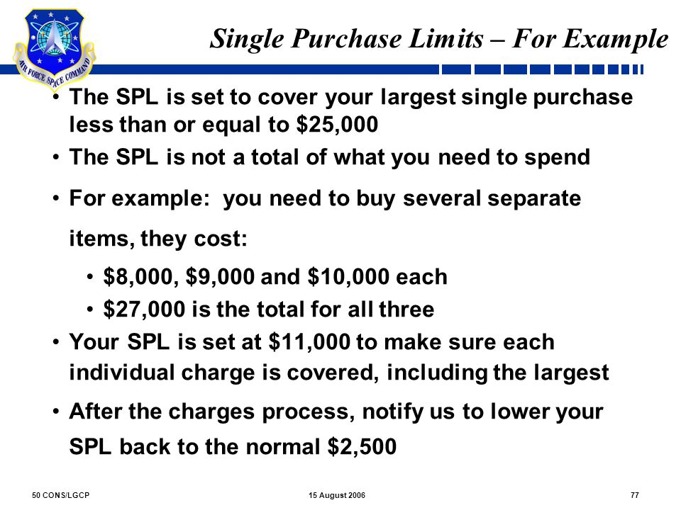 Single Purchase Limits – For Example