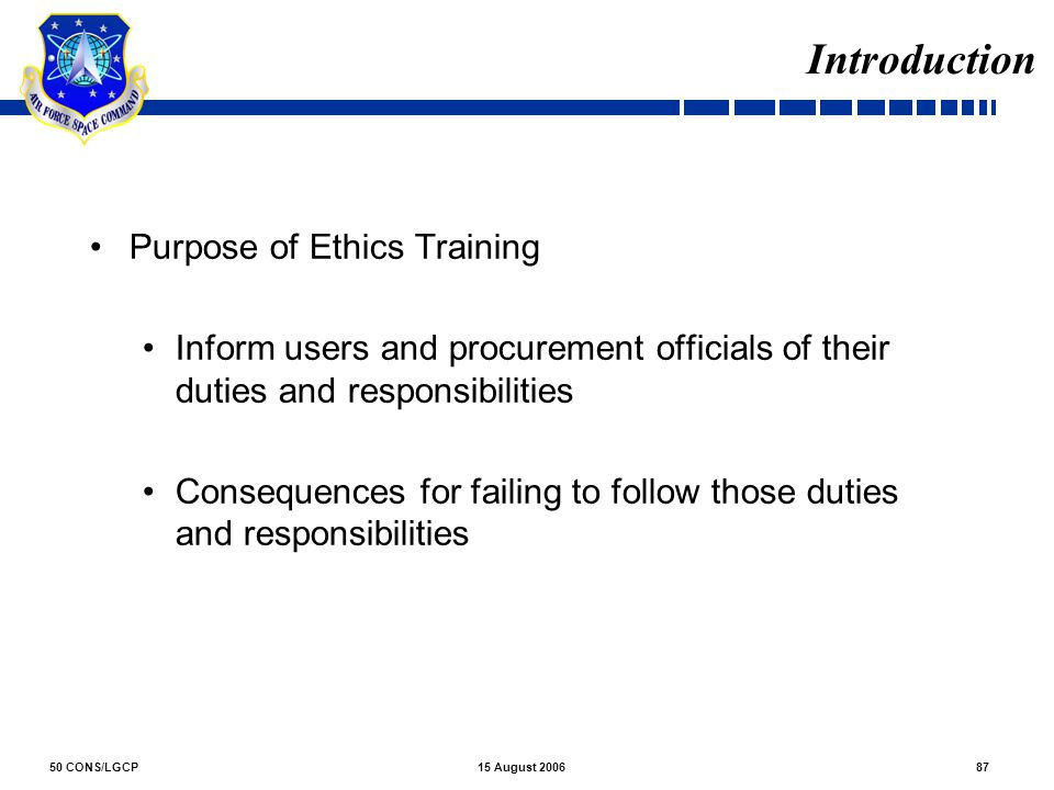 Introduction Purpose of Ethics Training