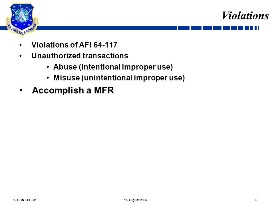 Violations Accomplish a MFR Violations of AFI 64-117