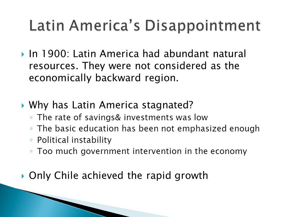 Latin America's Disappointment